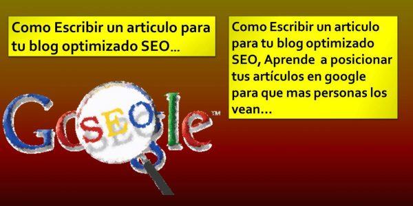 Como Escribir un articulo para tu blog optimizado SEO